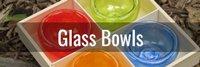 Shop Glass Bowls